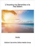 Invia - L'incontro tra Geronimo e le Tea Sisters