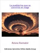 Ratana Roemable - La pueblerina que se convirtió en maga