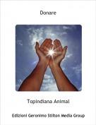 Topindiana Animal - Donare