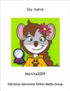 Martita2009 - Soy nueva