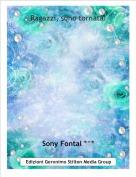 Sony Fontal *^* - Ragazzi, sono tornata!