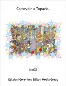 Ire02 - Carnevale a Topazia.