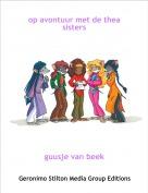 guusje van beek - op avontuur met de thea sisters