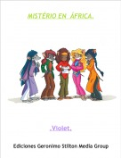 .Violet. - MISTÉRIO EN  ÁFRICA.