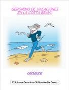 carlaura - GÉRONIMO DE VACACIONES EN LA COSTA BRAVA