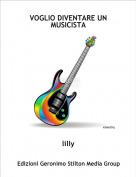 lilly - VOGLIO DIVENTARE UN MUSICISTA
