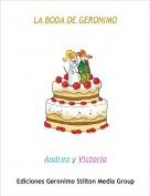 Andrea y Victoria - LA BODA DE GERONIMO