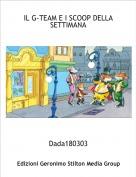 Dada180303 - IL G-TEAM E I SCOOP DELLA SETTIMANA