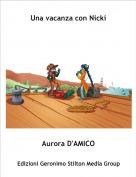 Aurora D'AMICO - Una vacanza con Nicki
