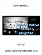 RatiCar - Sueños Escritos 7