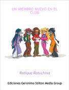 Ratiqua Ratuchina - UN MIEMBRO NUEVO EN EL CLUB