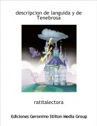ratitalectora - descripcion de languida y de Tenebrosa