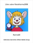 Ratiria00 - Libro sobre Ratobilarina2008