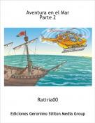 Ratiria00 - Aventura en el MarParte 2