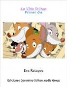 Eva Ratopez - -La Vida Stilton-Primer día