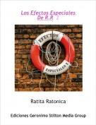 Ratita Ratonica - Los Efectos Especiales De R.R  2