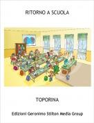 TOPORINA - RITORNO A SCUOLA