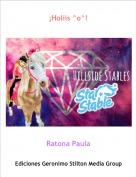Ratona Paula - ¡Holiis ^o^!