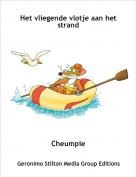 Cheumpie - Het vliegende vlotje aan het strand