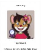 mariaoc24 - como soy