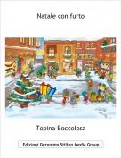 Topina Boccolosa - Natale con furto