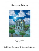 Evita2005 - Robos en Ratonia