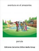 parrula - aventura en el amazonias
