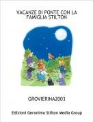 GROVIERINA2003 - VACANZE DI PONTE CON LA FAMIGLIA STILTON