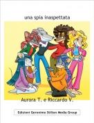 Aurora T. e Riccardo V. - una spia inaspettata