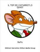 Baffo - IL TOP DEI CHITARRISTI,O QUASI?