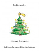 Ullatent Tothomira - En Navidad...