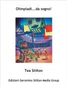 Tea Stilton - Olimpiadi...da sogno!