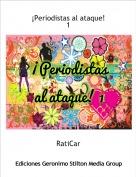 RatiCar - ¡Periodistas al ataque!1