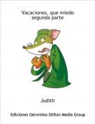 Judith - Vacaciones, que miedosegunda parte