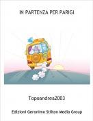 Topoandrea2003 - IN PARTENZA PER PARIGI