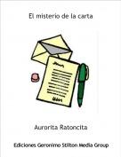 Aurorita Ratoncita - El misterio de la carta
