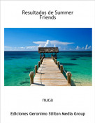 nuca - Resultados de Summer Friends