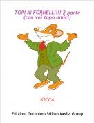 KICCA - TOPI AI FORNELLI!!! 2 parte(con voi topo amici)