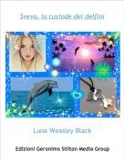 Luna Weasley Black - Sveva, la custode dei delfini