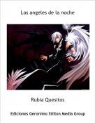 Rubia Quesitos - Los angeles de la noche