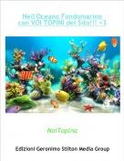 NoiTopina - Nell'Oceano Fondomarino con VOI TOPINI del Sito!!! <3
