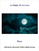 Rkua - La Magia de la Luna