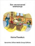 KleineTheeMuis - Een verwarrened telefoontje