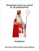 muisklauw - Sinterklaas komt op school! En op pakjesavond.