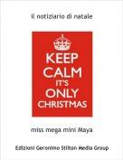 miss mega mini Maya - il notiziario di natale