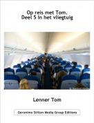 Lenner Tom - Op reis met Tom.Deel 5 In het vliegtuig