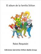 Ralex Requesón - El album de la família Stilton