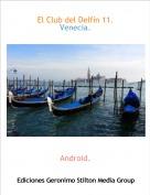 Android. - El Club del Delfín 11.Venecia.