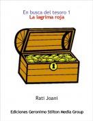 Rati Joani - En busca del tesoro 1La lagrima roja