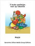 Mopje - 5 leuke spelletjes voor op vakantie